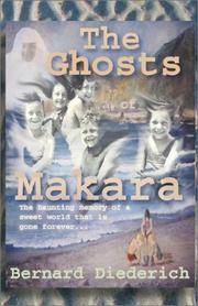 Cover of: The Ghost of Makara: Growing Up Down-Under in a Lost World of Yesteryears