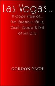 Cover of: Las Vegas... a Cops View Of... the Glamour, Glitz, Graft, Good & Evil of Sin City