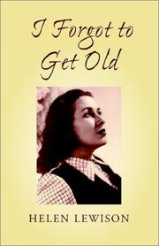 Cover of: I Forgot to Get Old