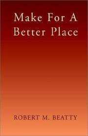 Cover of: Make for a Better Place