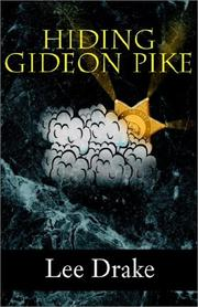 Cover of: Hiding Gideon Pike | Lee Drake