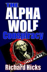 Cover of: The Alpha Wolf Conspiracy