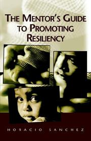 Cover of: The Mentor's Guide to Promoting Resiliency