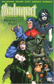 Cover of: Shadowpact Vol. 1: The Pentacle Plot (Day of Vengeance) (Infinite Crisis)