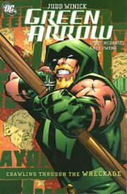 Cover of: Crawling from the Wreckage (Green Arrow, Vol. 8)