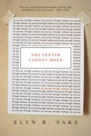 Cover of: The Center Cannot Hold