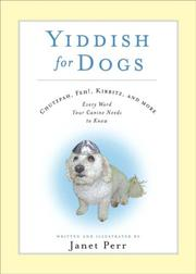 Cover of: YIDDISH FOR DOGS: CHUTZPAH, FEH!, KIBBITZ, AND MORE
