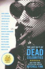 The last days of dead celebrities by Mitchell Fink