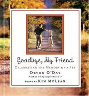 Cover of: Goodbye, My Friend | Devon O