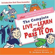 Cover of: Complete Live and Learn and Pass It On