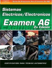 Cover of: ASE Test Prep Series -- Spanish Version, 2E (A6): Automotive Electrical-Electronic Systems (Delmar Learning's Ase Test Prep Series (Spanish Version))
