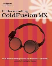 Cover of: Understanding Coldfusion MX | Jeremy Kurtz