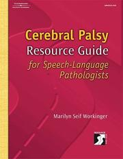 Cover of: Cerebral palsy resource guide for speech-language pathologists
