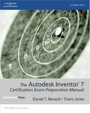 Cover of: The Autodesk Inventor 7 certification exam preparation manual