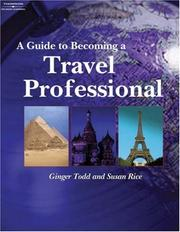 Cover of: A Guide to Becoming a Travel Professional | Susan Rice