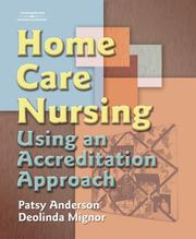 Cover of: Home Care Nursing | Patsy Anderson