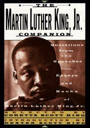 Cover of: The Martin Luther King, Jr., companion: quotations from the speeches, essays, and books of Martin Luther King, Jr.