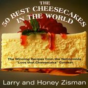 Cover of: The 50 best cheesecakes in the world