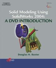 Cover of: Solid Modeling Using SolidWorks 2004