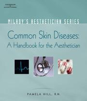 Cover of: Milady's Aesthetician Series: Common Skin Diseases by Pamela Hill