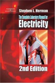 Cover of: The complete laboratory manual for electricity