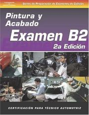 Cover of: ASE Collision Test Prep Series -- Spanish Version, 2E (B2): Painting and Refinishing (Ase Collision Test Prep Series)
