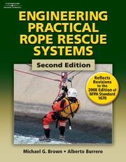 Cover of: Engineering Practical Rope Rescue Systems | Mike Brown