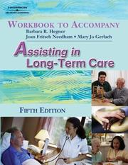 Cover of: Workbook to Accompany Assisting in Long-Term Care | Barbara R. Hegner