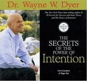 Cover of: The Secrets of Power of Intention