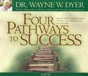 Cover of: Four Pathways to Success