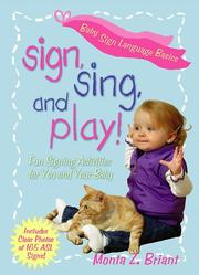 Cover of: Sign, Sing, and Play!