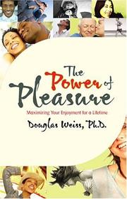 Cover of: The Power of Pleasure | Douglas Weiss