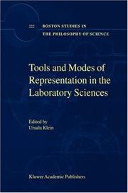 Cover of: Tools and Modes of Representation in the Laboratory Sciences (Boston Studies in the Philosophy of Science) | U. Klein