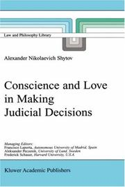 Cover of: Conscience and Love in Making Judicial Decisions (Law and Philosophy Library)