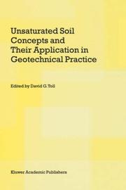 Cover of: Unsaturated Soil Concepts and Their Application in Geotechnical Practice