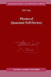 Cover of: Physics of Quantum Well Devices (Solid-State Science and Technology Library)