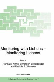 Cover of: Monitoring with lichens | NATO Advanced Research Workshop on Lichen Monitoring (2000 Orielton Field Centre)
