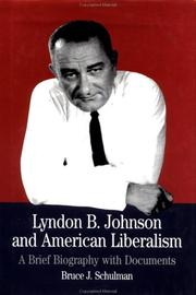 Lyndon B. Johnson and American Liberalism by Bruce J. Schulman