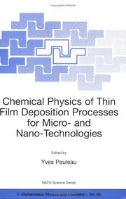Cover of: Chemical Physics of Thin Film Deposition Processes for Micro- and Nano-Technologies (Nato Science Series II: Mathematics, Physics and Chemistry, 55) | Yves Pauleau