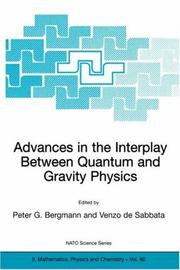 Advances in the Interplay Between Quantum and Gravity Physics (NATO Science Series II: Mathematics, Physics and Chemistry) by