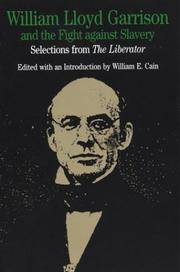 Cover of: William Lloyd Garrison and the Fight Against Slavery | William Lloyd Garrison