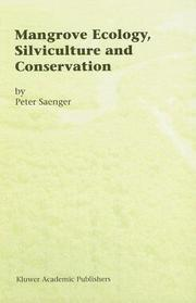 Cover of: Mangrove Ecology, Silviculture and Conservation