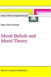 Cover of: Moral Beliefs and Moral Theory (Library of Ethics and Applied Philosophy)