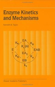 Cover of: Enzyme Kinetics and Mechanisms | Kenneth B. Taylor
