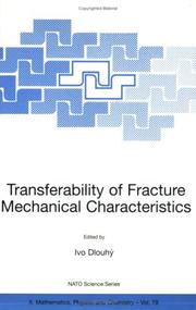 Cover of: Transferability of Fracture Mechanical Characteristics