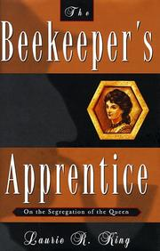 Cover of: The Beekeeper's Apprentice, or, On the Segregation of the Queen (Mary Russell and Sherlock Holmes #1)