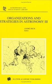Cover of: Organizations and Strategies in Astronomy III