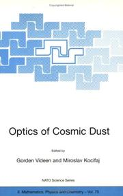 Cover of: Optics of Cosmic Dust (NATO SCIENCE SERIES: II: Mathematics, Physics and (NATO Science Series II: Mathematics, Physics and Chemistry) |