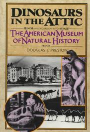 Cover of: Dinosaurs in the Attic: An Excursion into the American Museum of Natural History
