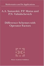Cover of: Difference schemes with operator factors